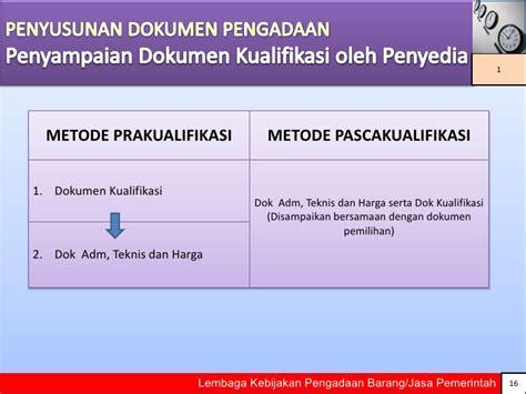 Aspek Aspek Membuat Dokumen Pengadaan Dan Evaluasi Penawaran persiapan pengadaan barang jasa pemerintah bagian 2