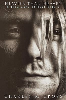 kurt cobain biography epub download charles r cross heavier than heaven a
