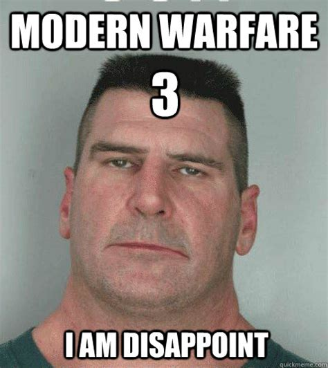 Modern Memes - modern warfare 3 i am disappoint son i am disappoint