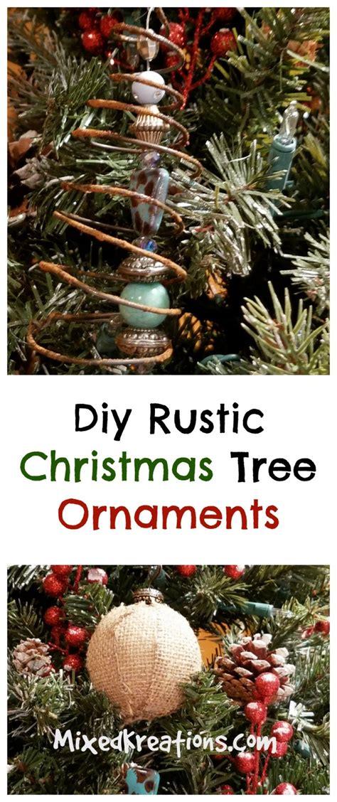 diy rustic christmas tree ornaments mixed kreations