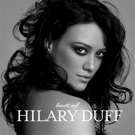 Best Of by Best Of Hilary Duff Hilary Duff Mp3 Buy Tracklist