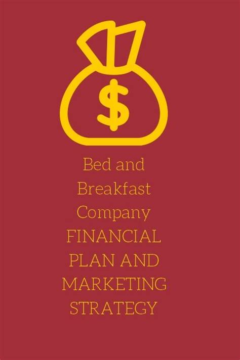 bed and breakfast business plan 25 best ideas about bed and breakfast on pinterest b b