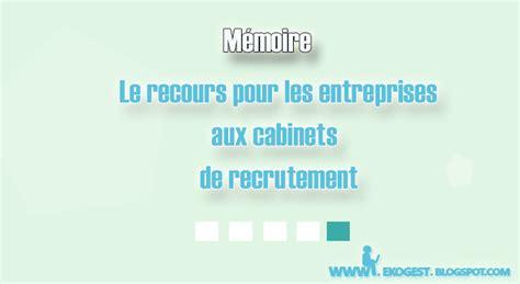 le recours pour les entreprises aux cabinets de recrutement ekogest 233 conomie gestion