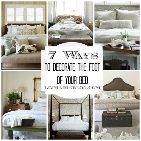 foot of the bed decorating the foot of the bed liz marie blog