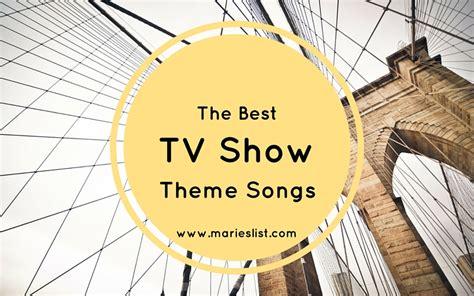 theme songs famous the best tv show theme songs theislandreader com