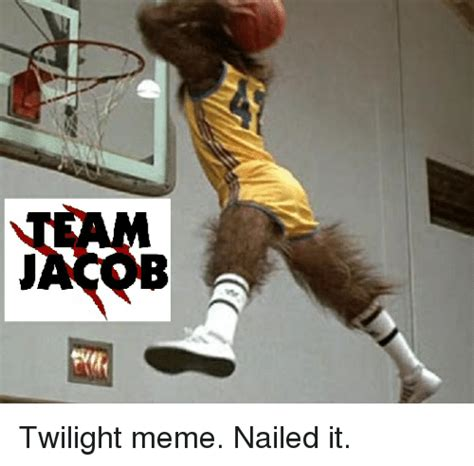 Funny It Memes - twilight meme nailed it funny meme on sizzle