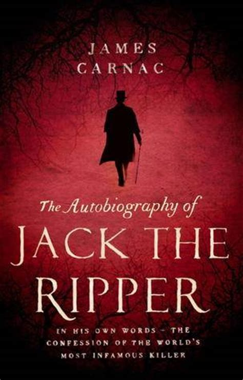 the ripper books the autobiography of the ripper by carnac a