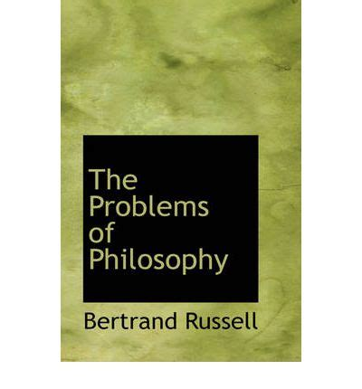 the problems of philosophy the problems of philosophy bertrand russell earl 9780554370224