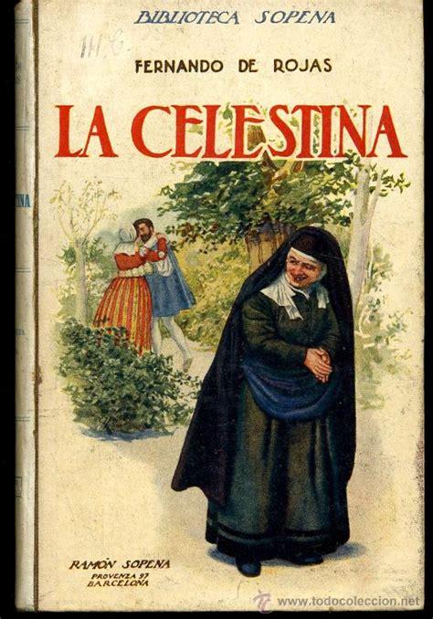 libro celestina strambotic 187 diez libros obligatorios que te hicieron odiar la lectura