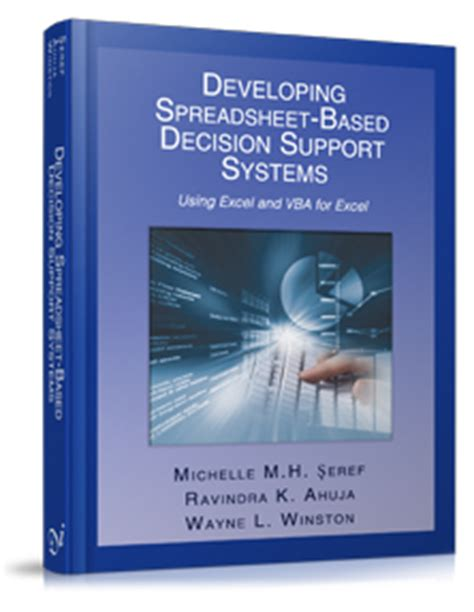 Developing Spreadsheet Based Decision Support Systems by Developing Spreadsheet Enabled Decision Support Systems