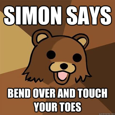 Simon Meme - simon says bend over and touch your toes pedobear