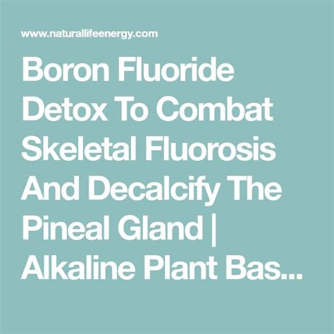 Boron Detox Side Effects best 25 pineal gland ideas on decalcify