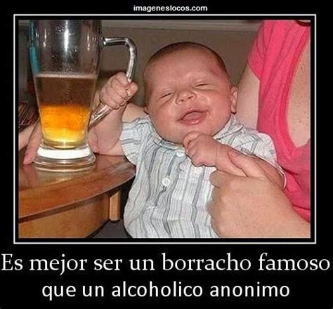 imagenes chidas borrachos fotos chistosas de bebes borrachos www imgkid com the