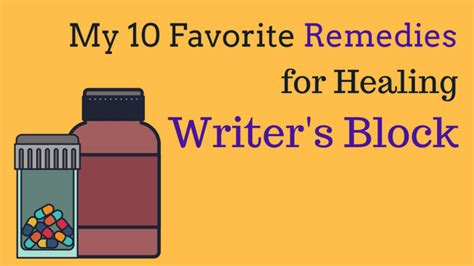 10 more websites that help cure writer s block with my 10 favorite remedies for healing writer s block