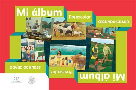 libros de texto gratuito de primaria downloadily docs preescolar segundo grado mi album libro de