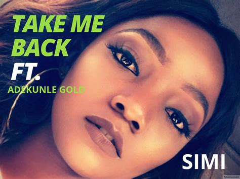 take me back to you free mp3 download download mp3 simi take me back ft adekunle gold