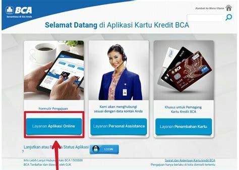 langkah membuat kartu kredit bca cara apply kartu kredit bca online tipsxcara com
