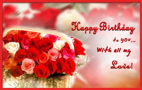 images of happy birthday with love happy birthday wishes for love wishes for him or her