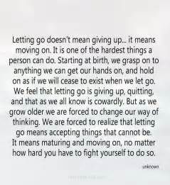 letting go doesn t giving up it means moving on