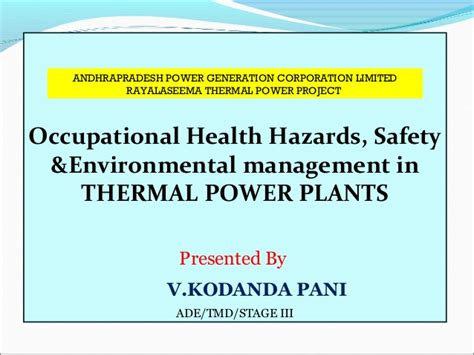 Mba In Healthare Management And Safety by Safety Health And Environment Aspects In Thermal Power Plants