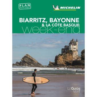 Guide Vert Week End Bayonne Anglet Biarritz Edition 2018