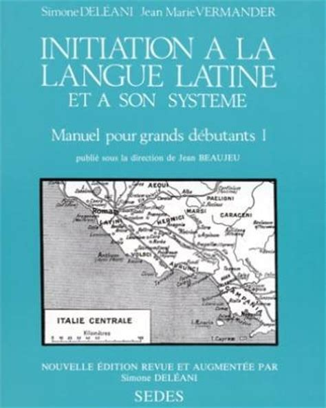 libro initiation la langue initiation a la langue latine pas cher