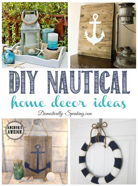 nautical themed decorations for home diy nautical home decor friday features domestically speaking