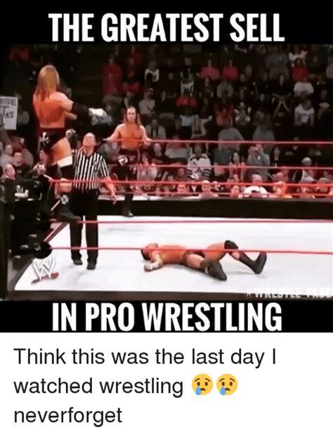 Pro Wrestling Memes - 25 best memes about wrestling wrestling memes