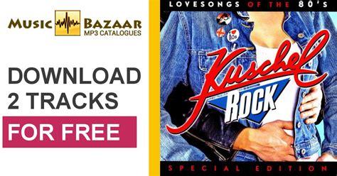 kuschelrock lovesongs of the 80 s kuschelrock lovesongs of the 80 s cd1 mp3 buy full