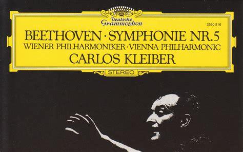 beethoven symphony no 5 carlos kleiber beethoven symphony no 5 and no 7 哔哩哔哩