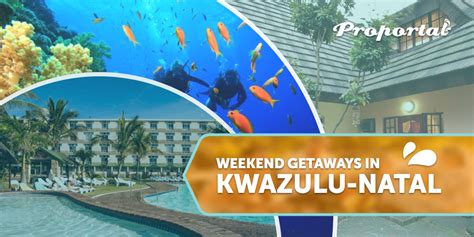 weekend getaways in south africa proportal proportal