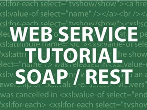 tutorial services website web services tutorial 3 soap rest tutorial youtube