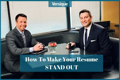 Make Your Resume Stand Out by How To Make Your Resume Stand Out Versique