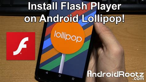 how to play flash on android how to install flash player on android lollipop mod firmware