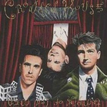 crowded house chanson crowded house don t dream it s over