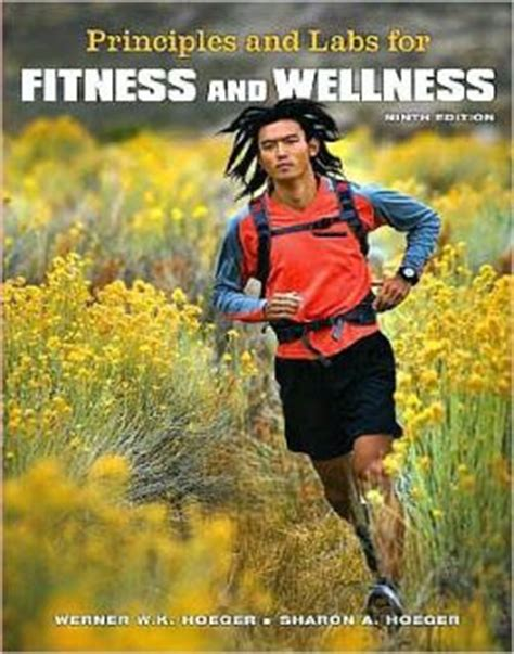 principles and labs for fitness and wellness principles and labs for fitness and wellness with