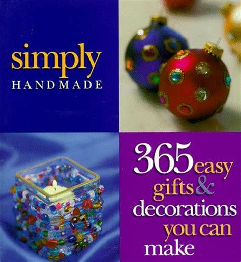 99 Handmade Gifts 365 Days Of Crafts Inspiration - simple table decorations table decorations