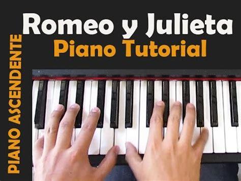tutorial piano vivo para adorarte romeo y julieta tutorial piano youtube