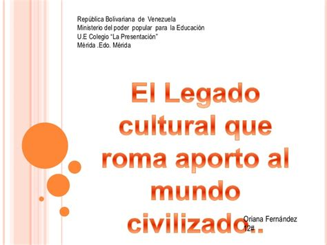 el legado romano en occidente youtube el legado cultural que roma aporto al mundo civilizado
