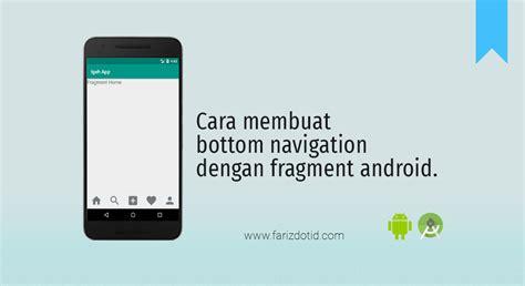 membuat video animasi dengan android cara membuat bottom navigation dengan fragment android