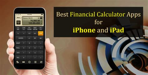 7 Best Financial Apps For The Iphone by 5 Best Financial Calculator App For Iphone Best