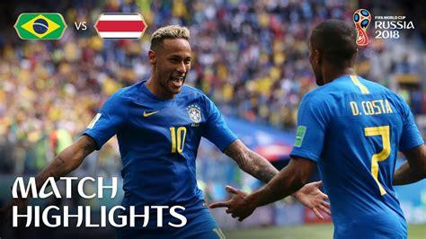 highlights brazil v costa rica 2018 fifa