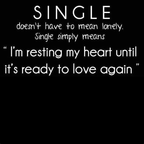 quotes for singles being single isnt bad quotes quotesgram