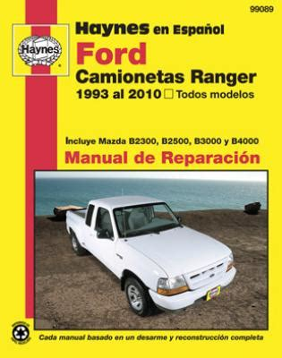 car repair manuals online free 1989 ford ranger parental controls spanish language haynes manual de reparaci 243 n ranger 1993 2010 y mazda b2300 b2500 b3000 y