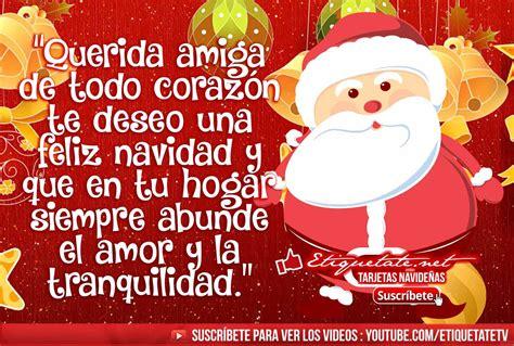 imagenes feliz navidad para una amiga imagenes de navidad para amigo
