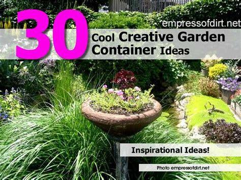 Creative Garden Container Ideas Photograph 30 Cool Creativ Cool Garden Ideas