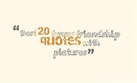 20 years of friendship quotes best 20 friendship quotes with pictures quotes