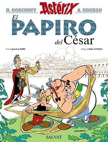 libro asterix in spanish asterix catalogo de juguetes el papiro del c 233 sar castellano a partir de 10 a 241 os ast 233 rix la