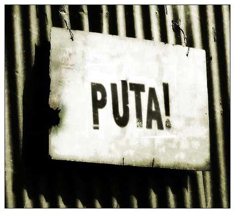 puta yo puta photo picture image and wallpaper download puta by tirong