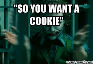 Want A Cookie Meme - want a cookie meme 28 images you want a cookie memes